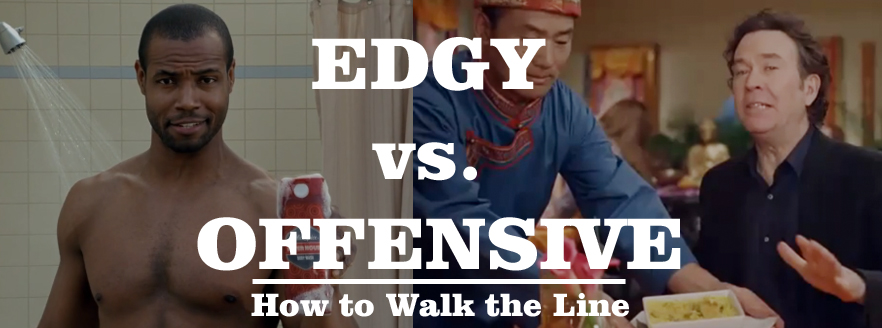 edgy vs. offensive