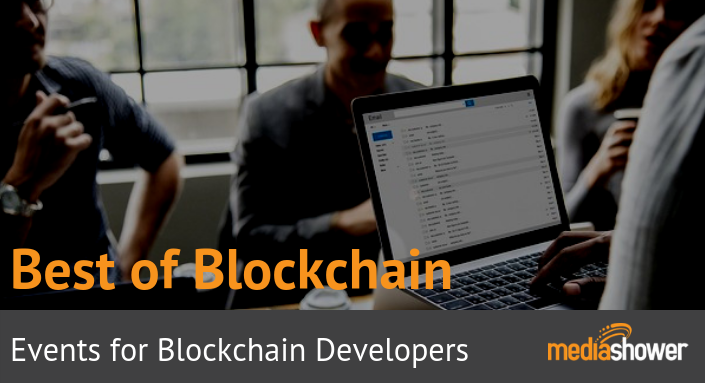Top Events for Blockchain Developers, Rated and Reviewed 2019