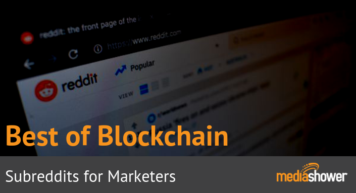 Best Subreddits 2019 Top Bitcoin and Blockchain Subreddits for Marketers
