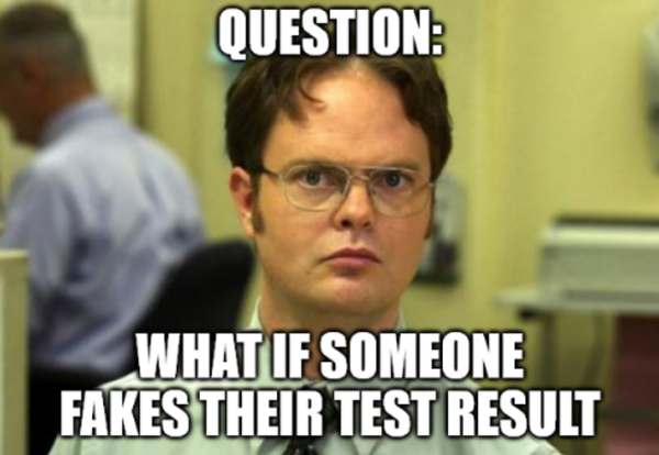 Dwight asks Question, what if someone fakes test results.