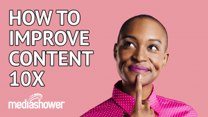 How to improve content