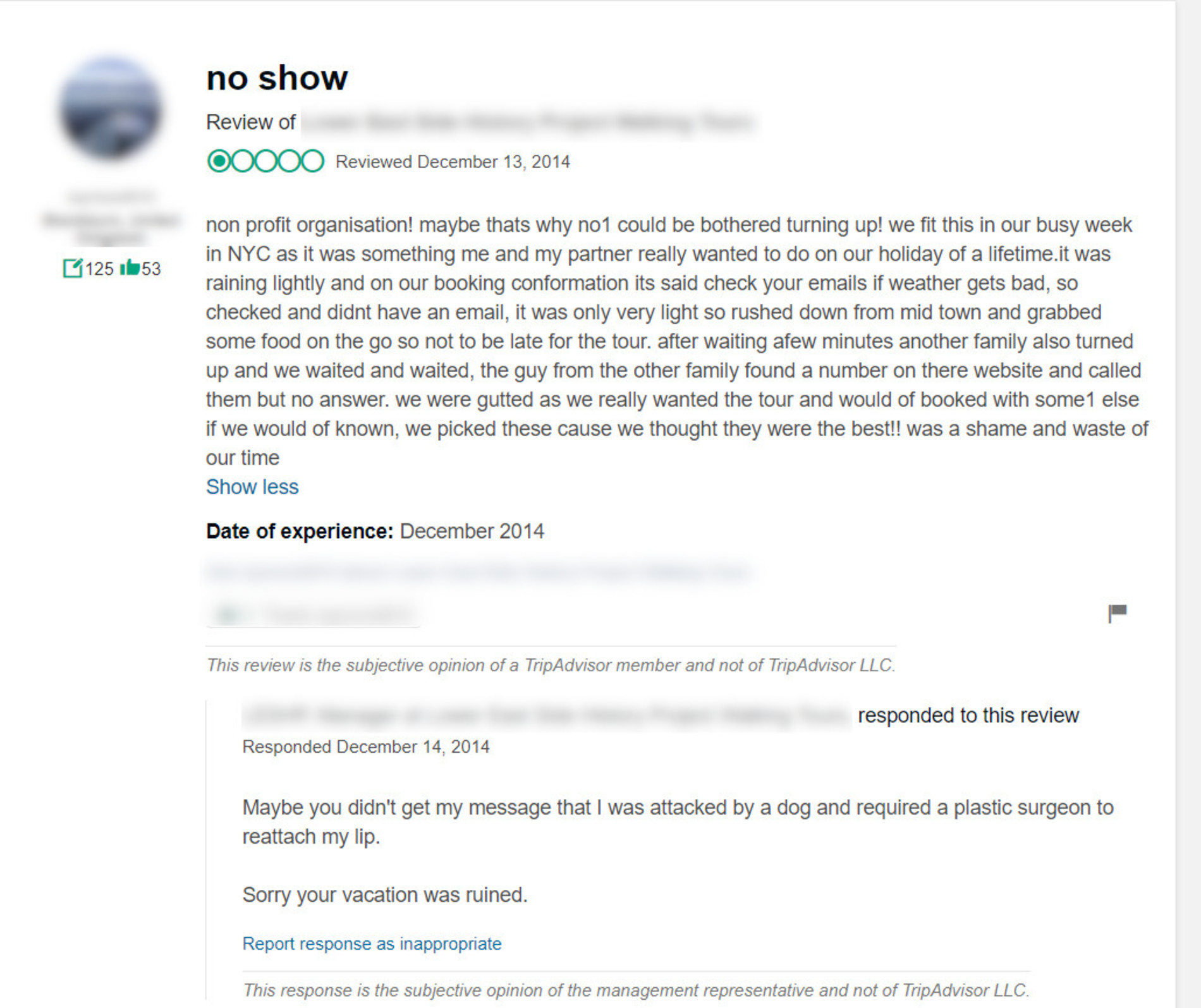 Negative review left online.