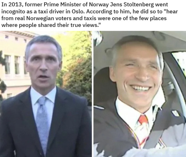 Norway's Jens Stoltenberg went incognito as a taxi driver.